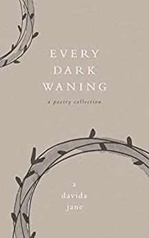 Every Dark Waning by [Jane, A. Davida]
