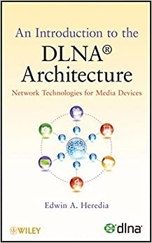an-introduction-to-the-dlna-architecture-network-technologies-for-media-devices