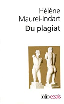 Du plagiat par Maurel-Indart