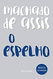 O Espelho (Coleção Biblioteca Luso-Brasileira)