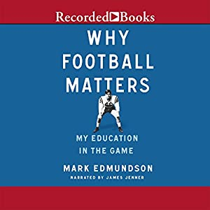 Why Football Matters Audiobook