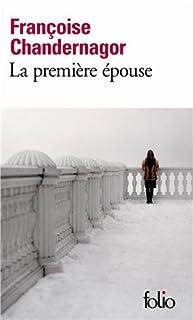La première épouse : [roman]