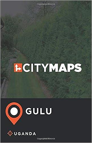 City Maps Gulu Uganda