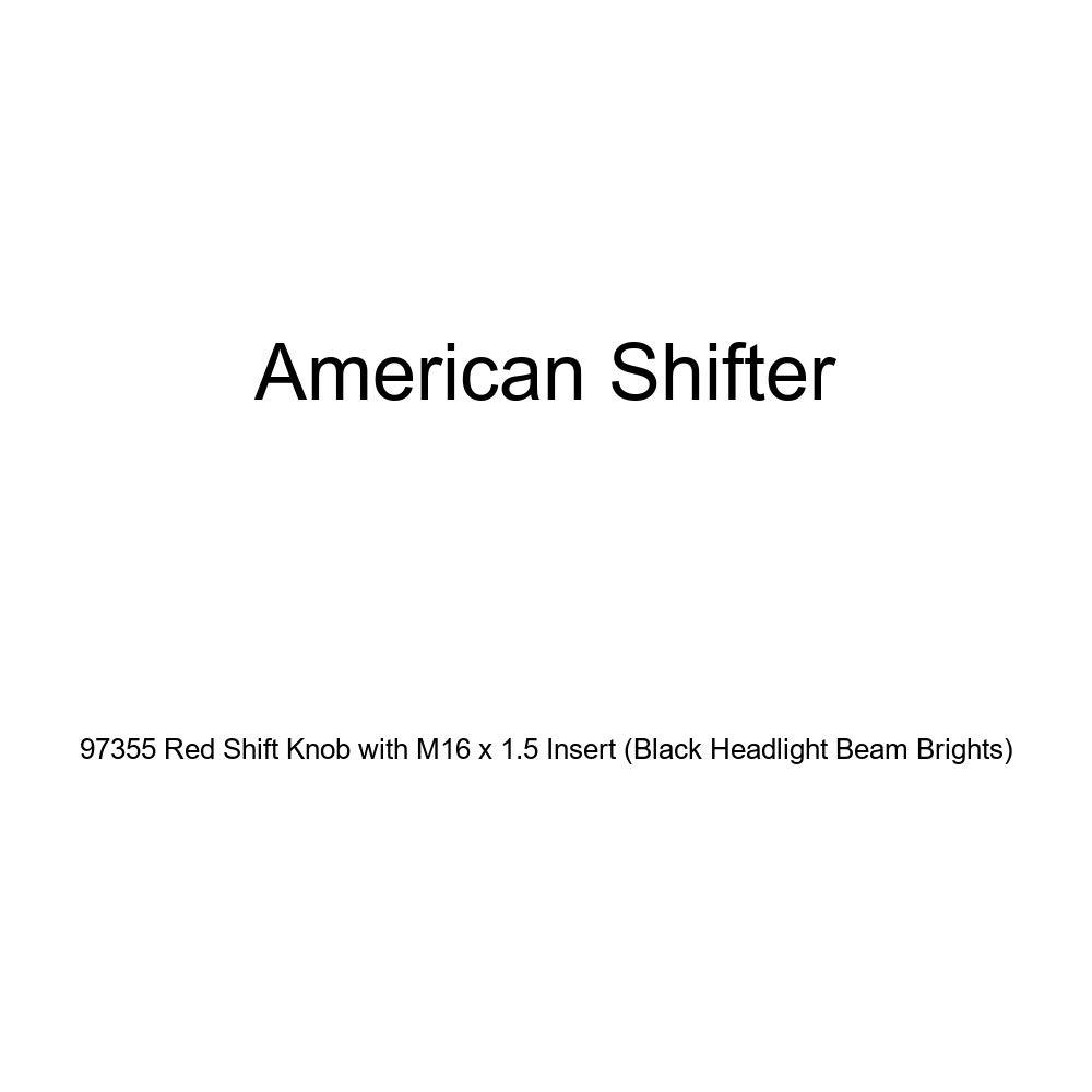 Black Headlight Beam Brights American Shifter 97355 Red Shift Knob with M16 x 1.5 Insert