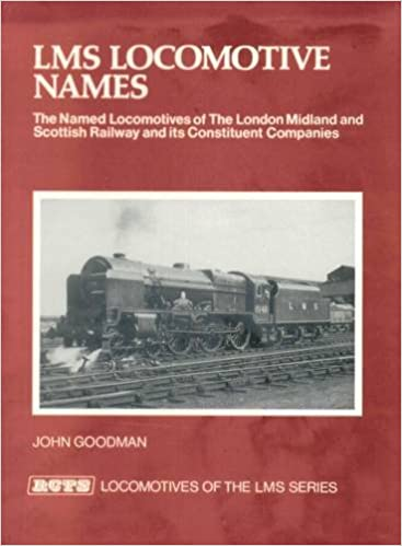 Buy LMS Locomotive Names: The Named Locomotives of the