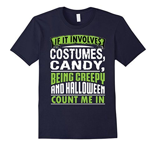 Count On Me Halloween Costume (Mens Funny Cute Costumes Candy Halloween Count Me In Shirt Large Navy)