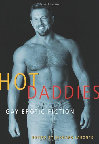 Hot Daddies: Gay Erotic Fiction by Cleis Press