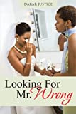 Looking for Mr. Wrong, Dakar Justice, 1475957335