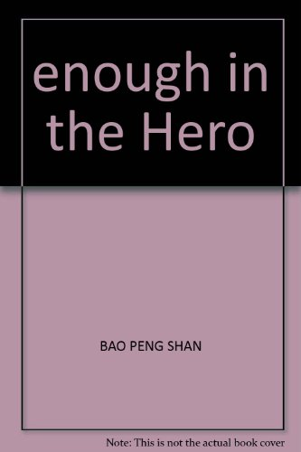 enough in the Hero