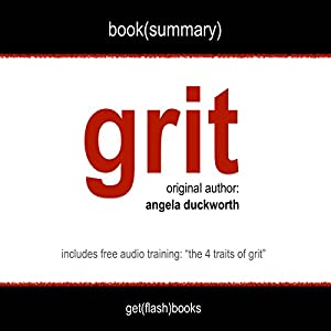Summary of Grit by Angela Duckworth Audiobook