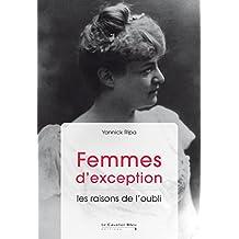 Femmes d'exception: les raisons de l'oubli (Mobilisations)