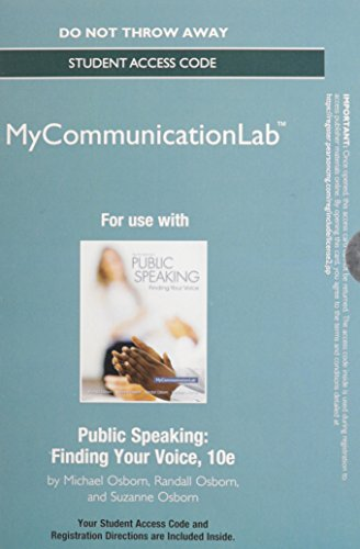 NEW MyLab Communication without Pearson eText --Standalone Access Card-- for Public Speaking: Finding Your Voice (10th Edition)