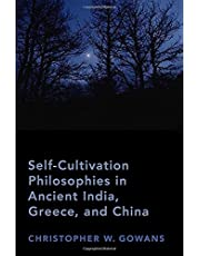Self-Cultivation Philosophies in Ancient India, Greece, and China