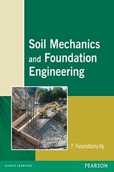 soil mechanics and foundation engineering purushothama raj pdf
