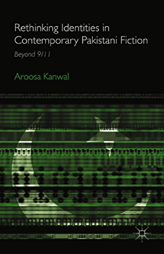 Download Rethinking Identities in Contemporary Pakistani Fiction: Beyond 9/11 Pdf