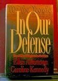 In Our Defense, Ellen Alderman and Caroline Kennedy, 068807801X