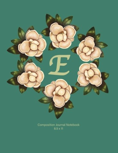 Composition Journal Notebook: E: Monogram with Magnolia Wreath. Original Artwork, Soft teal covered Journal, 110 Composition lined pages. ()