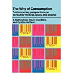 img - for [(The Why of Consumption: Contemporary Perspectives on Consumer Motives, Goals and Desires )] [Author: S. Ratneshwar] [Dec-2000] book / textbook / text book