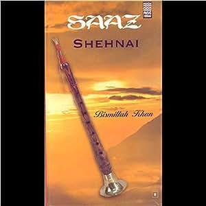 Bismillah Khan Saaz Shehnai Indian Classical Music
