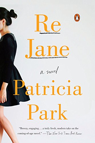 Re Jane: A Novel ()