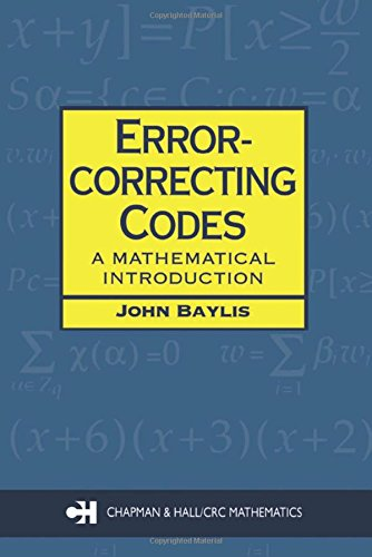 Error Correcting Codes: A Mathematical Introduction (Chapman Hall/CRC Mathematics Series) by Chapman and Hall/CRC