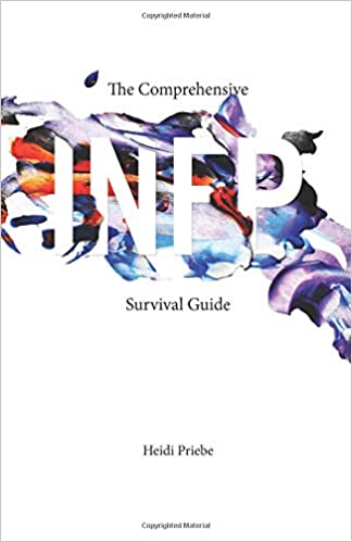 The Comprehensive INFP Survival Guide: Amazon co uk: Heidi Priebe