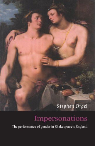 Impersonations: The Performance of Gender in Shakespeare's England