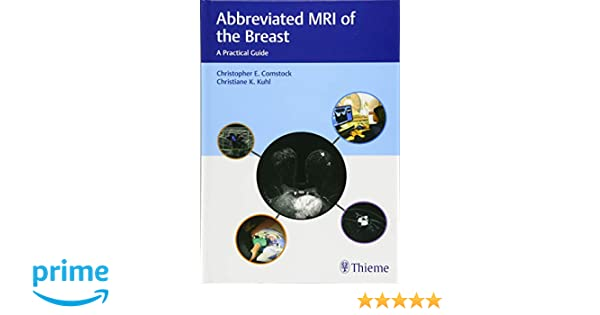 Abbreviated MRI of the Breast: A Practical Guide
