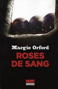 Roses de sang par Margie Orford