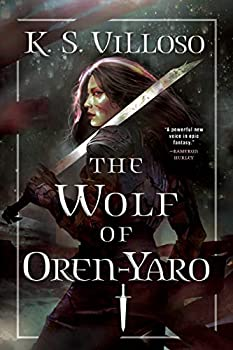 The Wolf of Oren-Yaro by K.S. Villoso science fiction and fantasy book and audiobook reviews