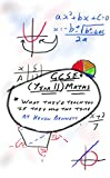 GCSE (Year 11) Mathematics: What they'd teach you (if they had the time) (What they'd teach you if they had the time Book 3)