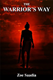 The Warrior's Way (Pre-Aztec Trilogy Book 3)