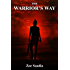 The Warrior's Way (Pre-Aztec Trilogy Book 3)
