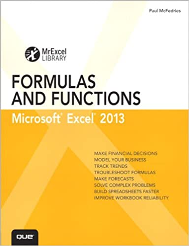 Excel 2013 Formulas And Functions Microsoft 2010 Portable Documents MrExcel Library 1st Edition Kindle