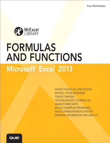 Excel 2013 Formulas and Functions: Microsoft Excel 2010, Portable Documents: Microsoft Excel 2010 (MrExcel Library) Reader
