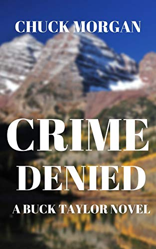 Crime Denied: A Buck Taylor Novel