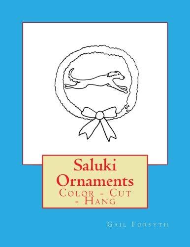 Saluki Ornaments: Color - Cut - Hang