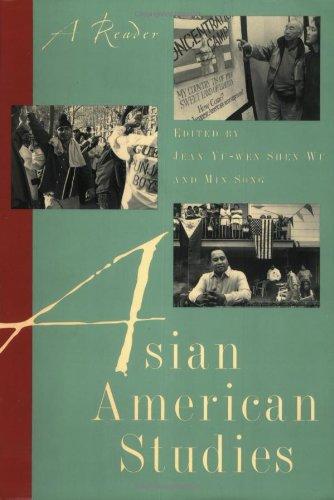 Asian American Studies: A Reader
