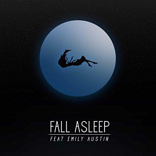 Fall Asleep (feat. Emily Austin)