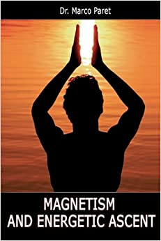 Book Magnetism and Energetic Ascent