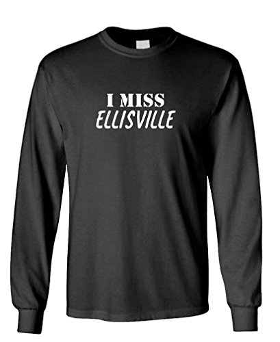 (I Miss Ellisville - Funny City State Hometown - 100% Cotton Long Sleeved)