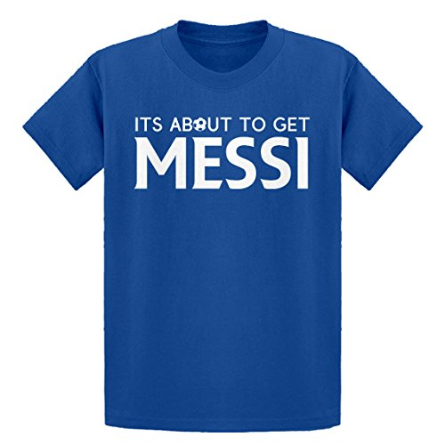 Indica Plateau Youth Its About To Get Messi Large Royal Blue Kids - T-shirt Youth About