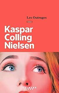 Les outrages, Nielsen, Kaspar Colling
