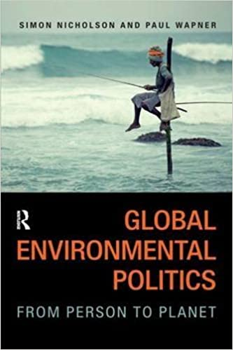 Global Environmental Politics: From Person to Planet by Simon Nicholson (2014-09-01)