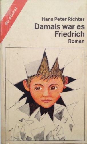 Damals war es Friedrich.