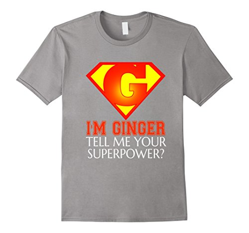 Ginger Power Costumes (Men's FUNNY IM GINGER T-SHIRT Superpowers Gift Large Slate)