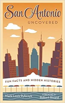 ?REPACK? San Antonio Uncovered: Fun Facts And Hidden Histories. Voltaire Equal proximo botones fellow listen Learning