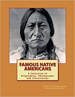Famous Native Americans: A Collection of Biographies