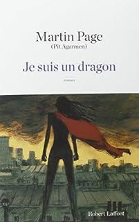 Je suis un dragon : roman, Page, Martin