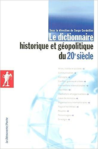 Le dictionnaire historique et géopolitique du 20e siècle pdf